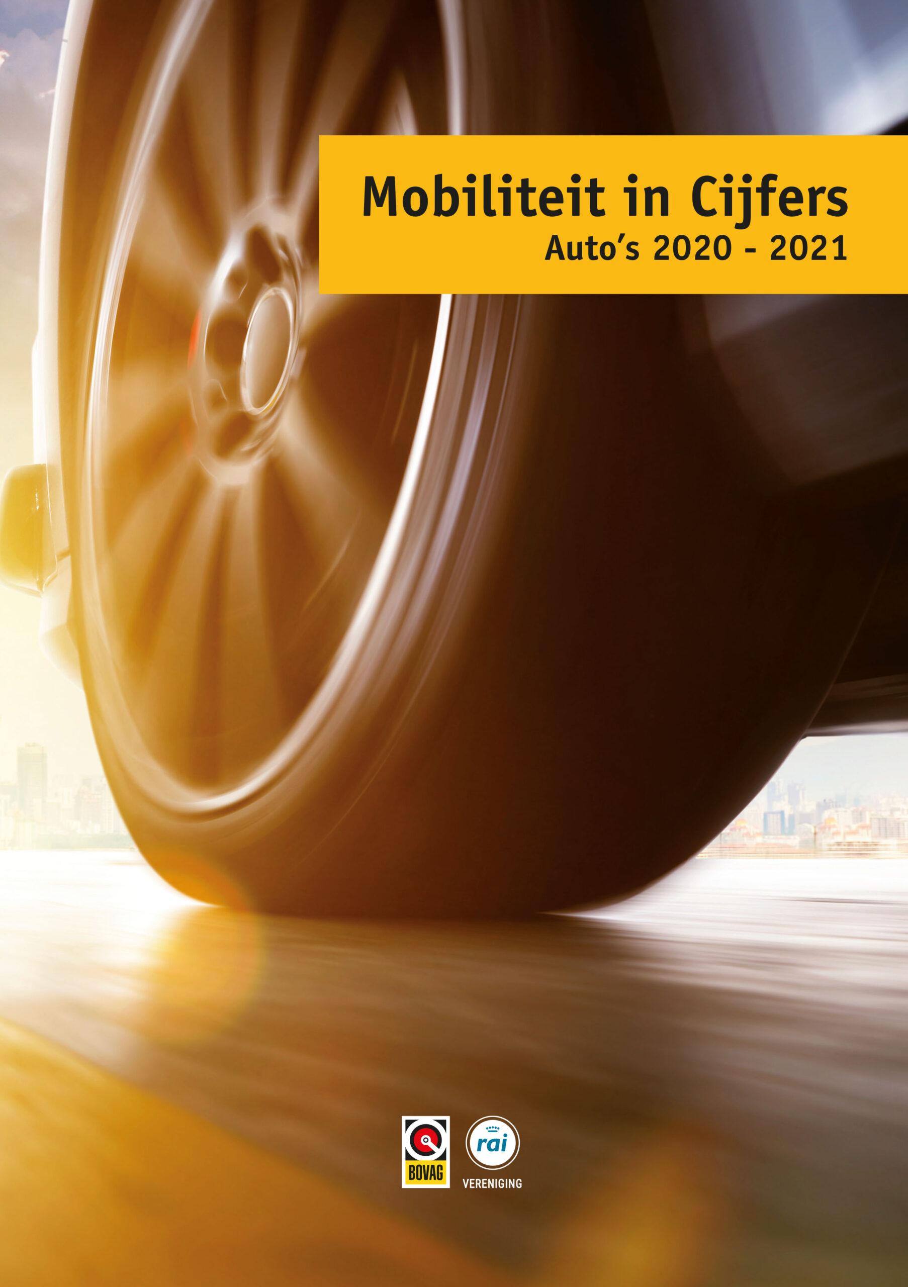 BOVAG-RAI: Mobiliteit in Cijfers Auto 2020 - 2021